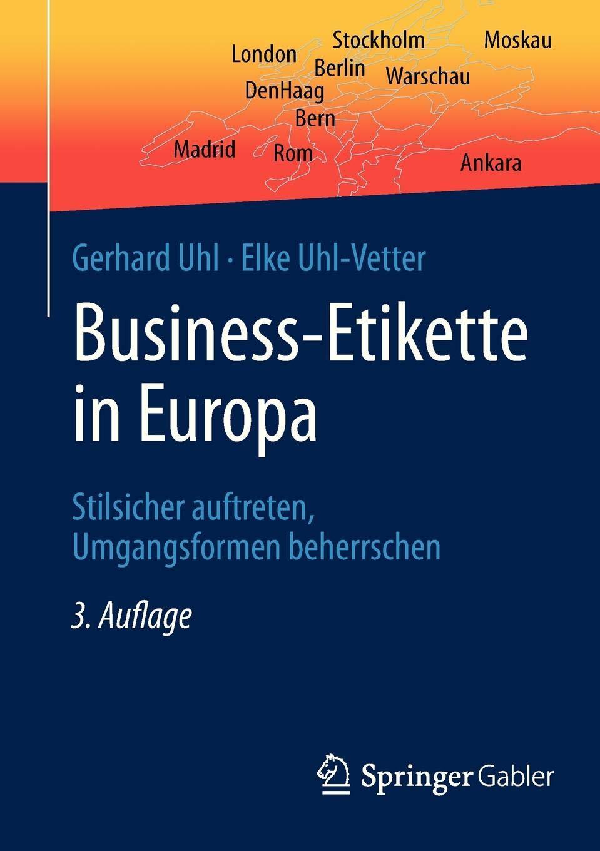 Business Etikette In Europa  Stilsicher Auftreten Umgangsformen Beherrschen