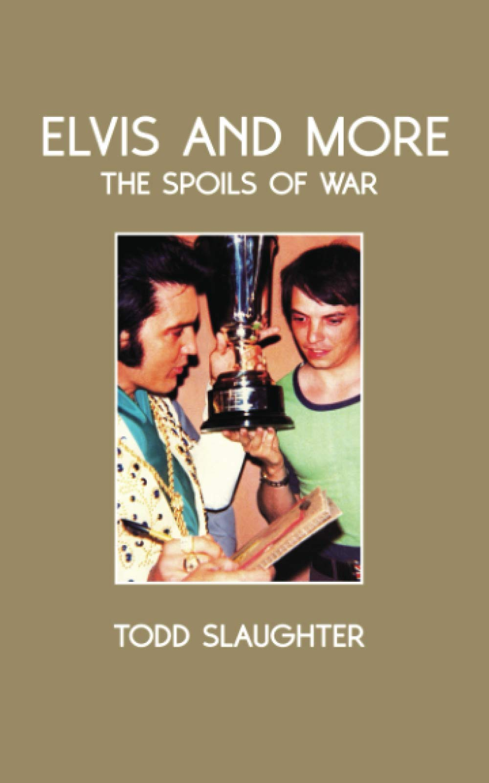 Elvis and More: The Spoils of war: Amazon.es: Slaughter, Mr ...