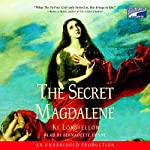 The Secret Magdalene  | Ki Longfellow