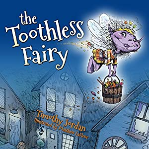 The Toothless Fairy Audiobook