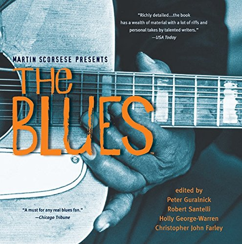 Martin Scorsese Presents The Blues: A Musical Journey PDF