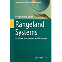 Rangeland Systems: Processes, Management and Challenges (Springer Series on Environmental Management) (English Edition)