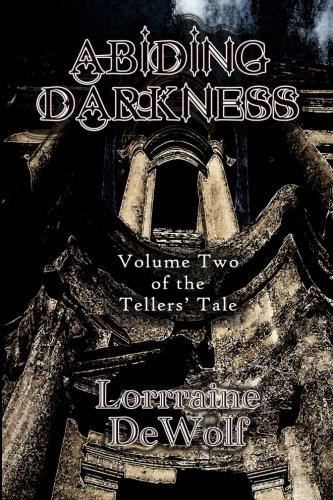 Download Abiding Darkness: Volume Two of The Tellers Tale ebook
