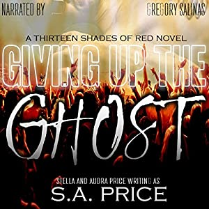 Giving Up the Ghost (13 Shades of Red) Audiobook