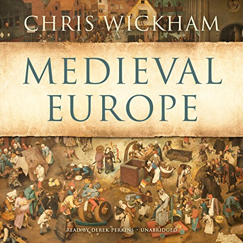 Medieval Europe by Blackstone Audio, Inc.