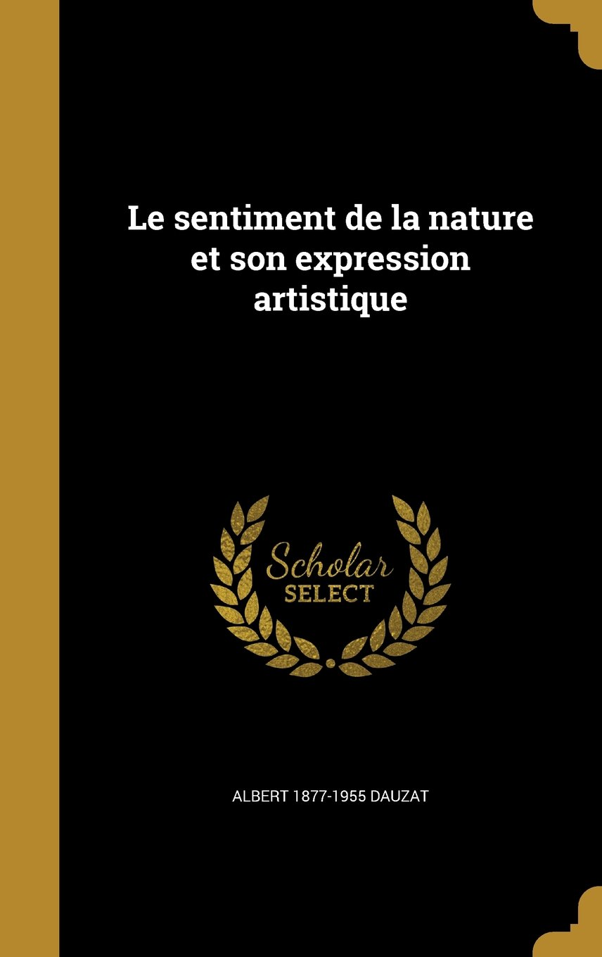 Download Le Sentiment de La Nature Et Son Expression Artistique (French Edition) PDF
