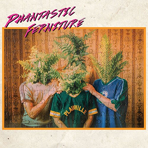 Phantastic Ferniture [Explicit]