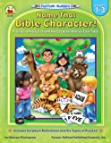 Best Carson-Dellosa Ever Books - Name That Bible Character!, Grades 1 - 3: Review