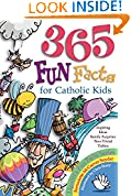 #7: 365 Fun Facts for Catholic Kids