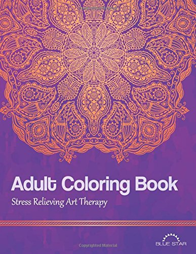 Adult Coloring Book Stress Relieving Art Therapy