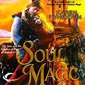 Soul Magic: Magic, Book 3 | Karen Whiddon