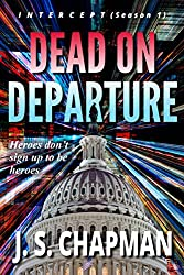 Dead on Departure (Intercept Book 1)