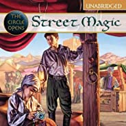 Street Magic: The Circle Opens