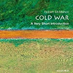 The Cold War: A Very Short Introduction | Robert J. McMahon