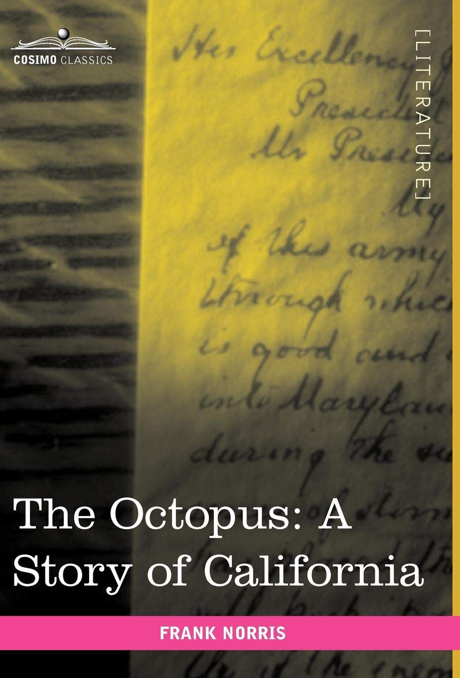 Download The Octopus: A Story of California PDF