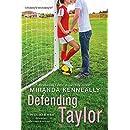 Defending Taylor (Hundred Oaks)