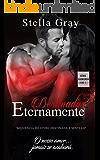 Destinados Eternamente: Série Submundo: livro 2.1 (Portuguese Edition)
