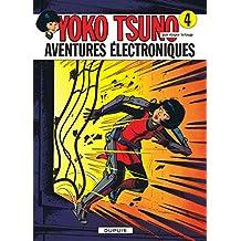 Yoko Tsuno 04 Aventures Electroniques