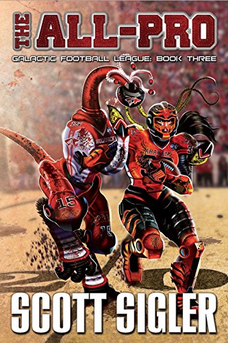 The All-Pro: Galactic Football League: Book Three (The galactic football league)