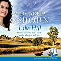 Lake Hill Audiobook by Margareta Osborn Narrated by Kellie Jones