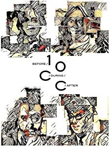 Before During After: The Story Of 10cc