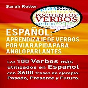 Español: Aprendizaje de Verbos por Via Rapida para Anglo Parlantes Audiobook