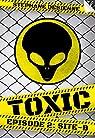 Toxic - Saison 1, tome 2 : Site-B par Desienne
