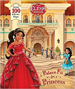 be57d05803b Elena of Avalor A Palace Fit for a Princess  Disney Book Group ...