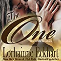The One : The Wilde Brothers, Book 1 Audiobook by Lorhainne Eckhart Narrated by Lyssa Browne
