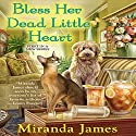 Bless Her Dead Little Heart Audiobook by Miranda James Narrated by Jorjeana Marie