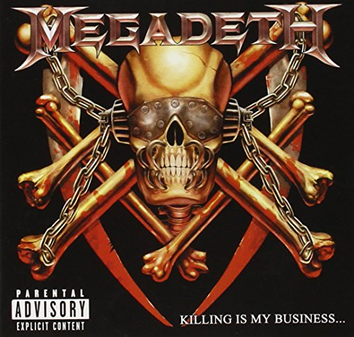 Megadeth - Killing Is My Business… and Business Is Good - Zortam Music