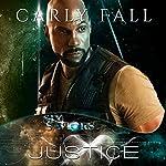 Justice: Six Saviors Book 9 | Carly Fall