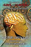 The Anatomy of Love and Murder: Psychoanalytical Fantasies by Gaston Danville (2013-07-26)