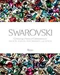 Swarovski: Celebrating a History of C...