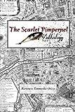 The Scarlet Pimpernel Anthology Volume I: The Scarlet Pimpernel, I Will Repay and The Elusive Pimpernel (Volume 1)