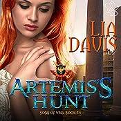 Artemis's Hunt: Sons of War | Lia Davis