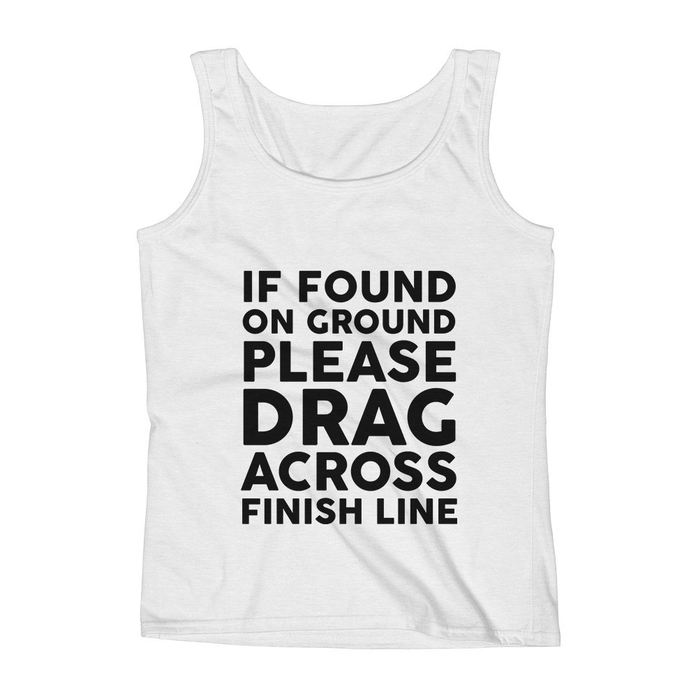 Mad Over Shirts If Found on Ground Please Drag Across Finish Line Unisex Premium Tank Top