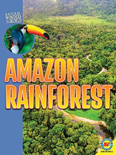 Amazon Rainforest (Natural Wonders of the World)