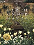 Earth on Her Hands: The American Woman in Her Garden