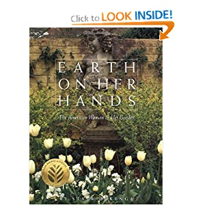 Earth on Her Hands: The American Woman in Her Garden Starr Ockenga