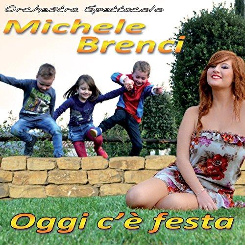 Amazon.com: Oggi c'è festa: Orchestra spettacolo Michele