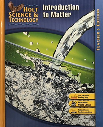 Holt Science & Technology: Teacher Edition K: Introduction to Matter 2007