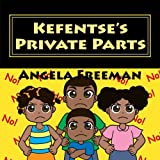 Kefentse's Private Parts