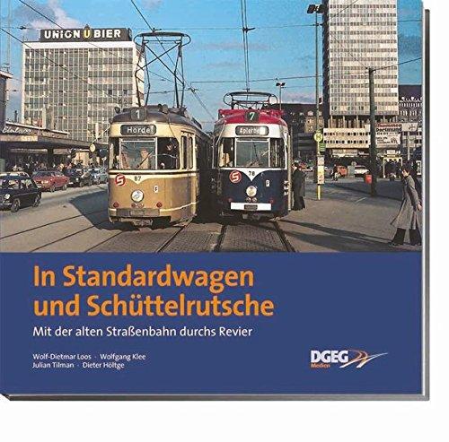 In Standardwagen und Schüttelrutsche: Mit der alten Straßenbahn durchs Revier