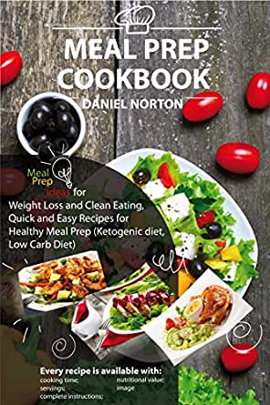 Meal Prep Cookbook Meal Prep Ideas For Weight Loss And Clean Eating