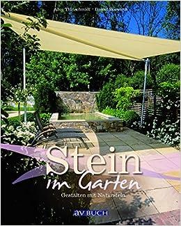 Stein im Garten: Gestalten mit Naturstein: Amazon.de: Alice ...
