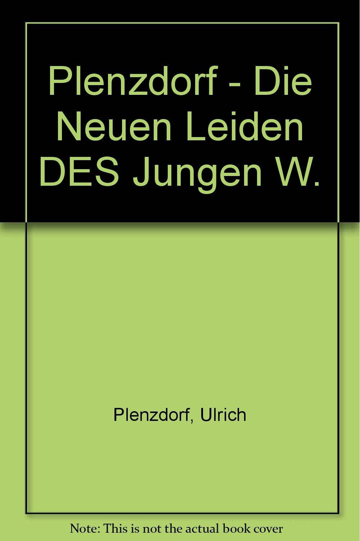 Plenzdorf - Die Neuen Leiden DES Jungen W.