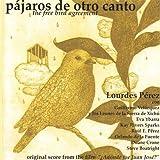Selections From Tres Oraciones by Lourdes Perez (2003-08-02)