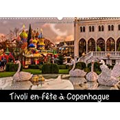 Tivoli En Fete A Copenhague 2017 Le Jardins De Tivoli Au Centre De