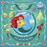 Ariel And The Big Baby / Rapunzel Finds A Friend (Turtleback School & Library Binding Edition) (Flip-It Pictureback)